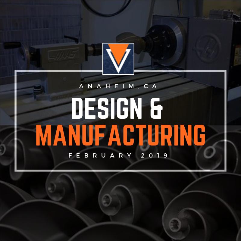 Design and Manufacturing Show Anaheim 2019